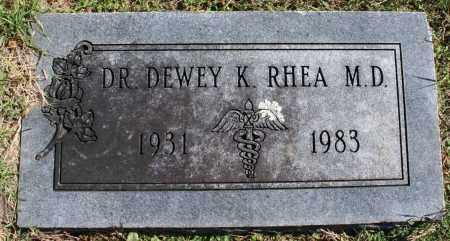 RHEA, DEWEY K., M. D. - Washington County, Arkansas | DEWEY K., M. D. RHEA - Arkansas Gravestone Photos