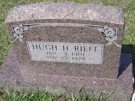 RIEFF, HUGH H. - Washington County, Arkansas | HUGH H. RIEFF - Arkansas Gravestone Photos
