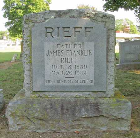 RIEFF, JAMES FRANKLIN - Washington County, Arkansas | JAMES FRANKLIN RIEFF - Arkansas Gravestone Photos