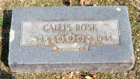 ROSE, CALLIE - Washington County, Arkansas | CALLIE ROSE - Arkansas Gravestone Photos