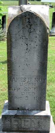 ROY, JAMES B. - Washington County, Arkansas | JAMES B. ROY - Arkansas Gravestone Photos