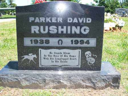 RUSHING, PARKER DAVID - Washington County, Arkansas | PARKER DAVID RUSHING - Arkansas Gravestone Photos