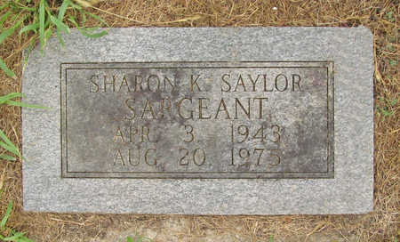 SAYLOR SARGEANT, SHARON K - Washington County, Arkansas   SHARON K SAYLOR SARGEANT - Arkansas Gravestone Photos