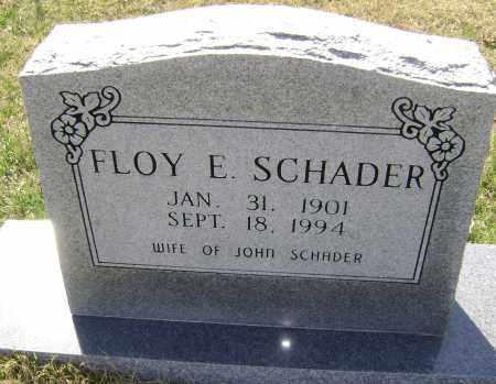 SCHADER, FLOY E. - Washington County, Arkansas | FLOY E. SCHADER - Arkansas Gravestone Photos