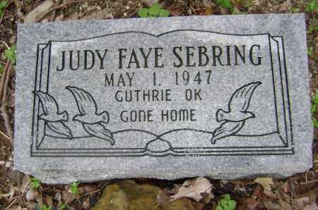 SEBRING, JUDY FAYE - Washington County, Arkansas | JUDY FAYE SEBRING - Arkansas Gravestone Photos