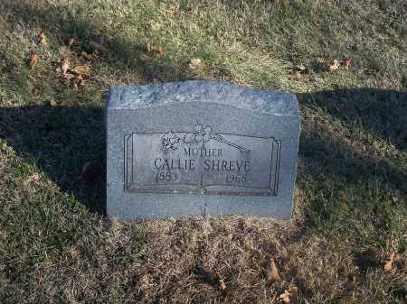 SHREVE, CALLIE - Washington County, Arkansas | CALLIE SHREVE - Arkansas Gravestone Photos