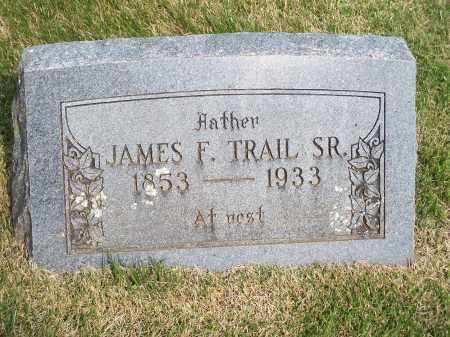 TRAIL, JAMES F., SR. - Washington County, Arkansas | JAMES F., SR. TRAIL - Arkansas Gravestone Photos
