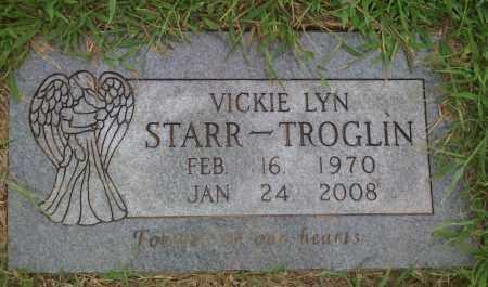 STARR TROGLIN, VICKIE LYN - Washington County, Arkansas | VICKIE LYN STARR TROGLIN - Arkansas Gravestone Photos