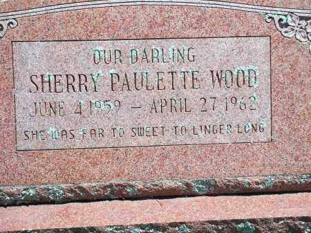 WOOD, SHERRY PAULETTE - Washington County, Arkansas   SHERRY PAULETTE WOOD - Arkansas Gravestone Photos