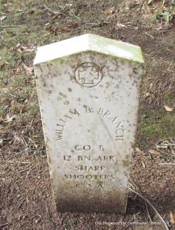 BRANCH (VETERAN CSA), WILLIAM B - White County, Arkansas | WILLIAM B BRANCH (VETERAN CSA) - Arkansas Gravestone Photos