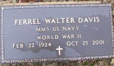 DAVIS (VETERAN WWII), FERREL WALTER - White County, Arkansas | FERREL WALTER DAVIS (VETERAN WWII) - Arkansas Gravestone Photos