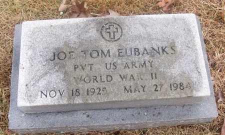 EUBANKS  (VETERAN WWII), JOE TOM - White County, Arkansas   JOE TOM EUBANKS  (VETERAN WWII) - Arkansas Gravestone Photos