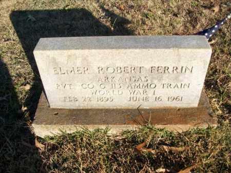 FERRIN  (VETERAN WWI), ELMER ROBERT - White County, Arkansas | ELMER ROBERT FERRIN  (VETERAN WWI) - Arkansas Gravestone Photos