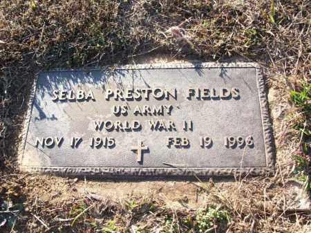 FIELDS (VETERAN WWII), SELBA PRESTON - White County, Arkansas | SELBA PRESTON FIELDS (VETERAN WWII) - Arkansas Gravestone Photos