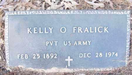 FRALICK (VETERAN), KELLY O - White County, Arkansas   KELLY O FRALICK (VETERAN) - Arkansas Gravestone Photos