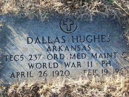 HUGHES (VETERAN WWII), DALLAS - White County, Arkansas | DALLAS HUGHES (VETERAN WWII) - Arkansas Gravestone Photos