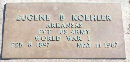 KOEHLER (VETERAN WWI), EUGENE B - White County, Arkansas | EUGENE B KOEHLER (VETERAN WWI) - Arkansas Gravestone Photos