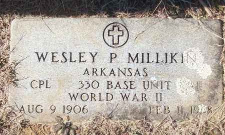 MILLIKIN (VETERAN WWII), WESLEY P - White County, Arkansas | WESLEY P MILLIKIN (VETERAN WWII) - Arkansas Gravestone Photos