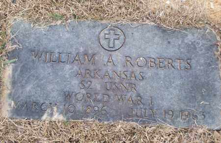 ROBERTS (VETERAN WWI), WILLIAM A - White County, Arkansas | WILLIAM A ROBERTS (VETERAN WWI) - Arkansas Gravestone Photos