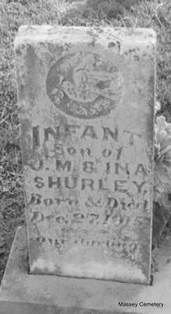 SHURLEY, INFANT SON - White County, Arkansas | INFANT SON SHURLEY - Arkansas Gravestone Photos