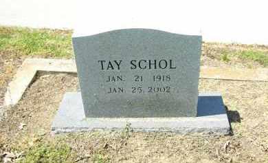 SCHOL, TAY - Woodruff County, Arkansas | TAY SCHOL - Arkansas Gravestone Photos