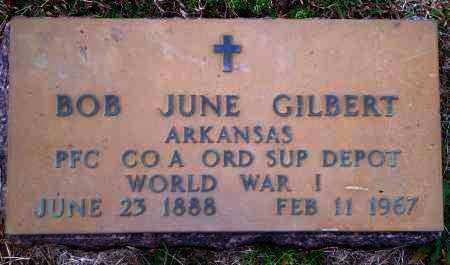 GILBERT (VETERAN WWI), BOB JUNE - Yell County, Arkansas   BOB JUNE GILBERT (VETERAN WWI) - Arkansas Gravestone Photos