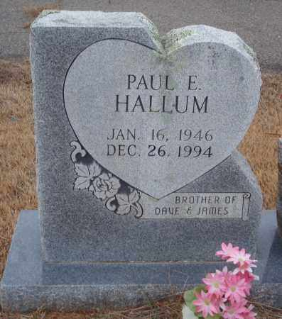 HALLUM, PAUL E. - Yell County, Arkansas | PAUL E. HALLUM - Arkansas Gravestone Photos