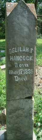HANCOCK, DELILAH F - Yell County, Arkansas   DELILAH F HANCOCK - Arkansas Gravestone Photos