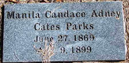 CATES PARKS, MANILA CANDACE ADNEY - Yell County, Arkansas | MANILA CANDACE ADNEY CATES PARKS - Arkansas Gravestone Photos