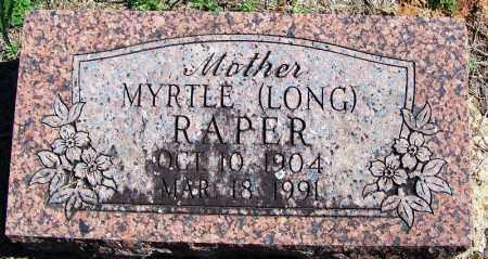 LONG RAPER, MYRTLE - Yell County, Arkansas | MYRTLE LONG RAPER - Arkansas Gravestone Photos