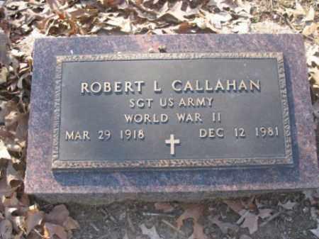 CALLAHAN (VETERAN WWII), ROBERT L - Arkansas County, Arkansas | ROBERT L CALLAHAN (VETERAN WWII) - Arkansas Gravestone Photos