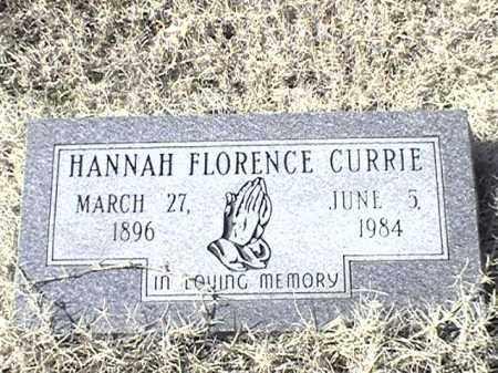 CURRIE, HANNAH FLORENCE - Arkansas County, Arkansas   HANNAH FLORENCE CURRIE - Arkansas Gravestone Photos