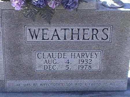 WEATHERS, CLAUDE HARVEY - Arkansas County, Arkansas | CLAUDE HARVEY WEATHERS - Arkansas Gravestone Photos
