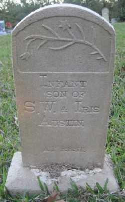 AUSTIN, INFANT SON - Ashley County, Arkansas   INFANT SON AUSTIN - Arkansas Gravestone Photos