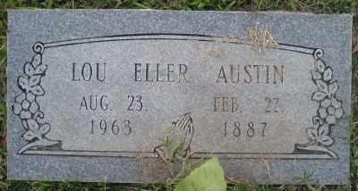 SLATER AUSTIN, LOU ELLER - Ashley County, Arkansas   LOU ELLER SLATER AUSTIN - Arkansas Gravestone Photos