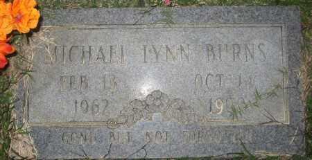 BURNS, MICHAEL LYNN - Ashley County, Arkansas | MICHAEL LYNN BURNS - Arkansas Gravestone Photos