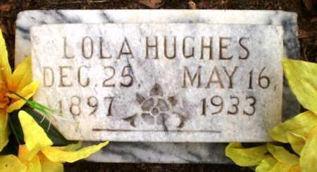 HUGHES, LOLA - Ashley County, Arkansas | LOLA HUGHES - Arkansas Gravestone Photos