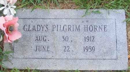 PILGRIM HORNE, GLADYS - Ashley County, Arkansas | GLADYS PILGRIM HORNE - Arkansas Gravestone Photos