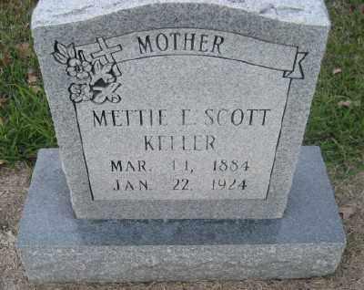SCOTT KELLER, METTIE E. - Ashley County, Arkansas | METTIE E. SCOTT KELLER - Arkansas Gravestone Photos