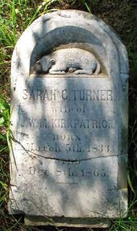TURNER KIRKPATRICK, SARAH C. - Ashley County, Arkansas | SARAH C. TURNER KIRKPATRICK - Arkansas Gravestone Photos