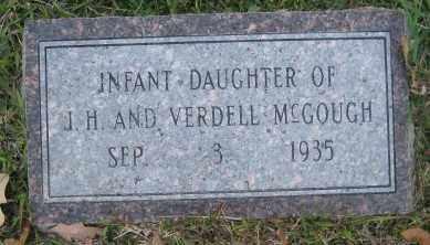 MCGOUGH, INFANT DAUGHTER - Ashley County, Arkansas | INFANT DAUGHTER MCGOUGH - Arkansas Gravestone Photos