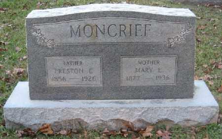 MONCRIEF, PRESTON C. - Ashley County, Arkansas | PRESTON C. MONCRIEF - Arkansas Gravestone Photos