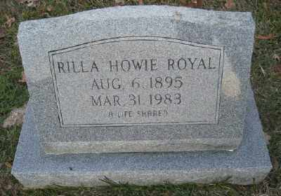 HOWIE ROYAL, RILLA - Ashley County, Arkansas | RILLA HOWIE ROYAL - Arkansas Gravestone Photos