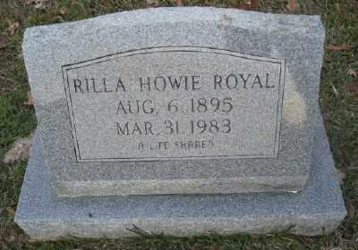 HOWIE ROYAL, RILLA - Ashley County, Arkansas | RILLA HOWIE ROYAL - Arkansas Gravestone Photos