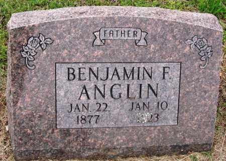ANGLIN, BENJAMIN F - Baxter County, Arkansas | BENJAMIN F ANGLIN - Arkansas Gravestone Photos