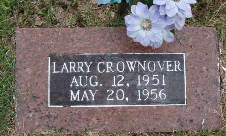 CROWNOVER, LARRY - Baxter County, Arkansas | LARRY CROWNOVER - Arkansas Gravestone Photos