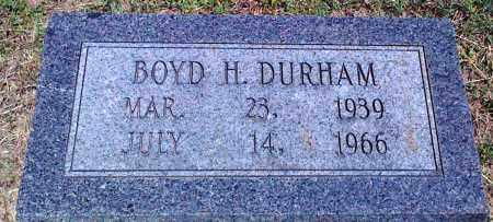 DURHAM, BOYD H - Baxter County, Arkansas | BOYD H DURHAM - Arkansas Gravestone Photos