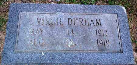 DURHAM, VIRGIL - Baxter County, Arkansas | VIRGIL DURHAM - Arkansas Gravestone Photos