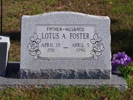 FOSTER, LOTUS A. - Baxter County, Arkansas   LOTUS A. FOSTER - Arkansas Gravestone Photos