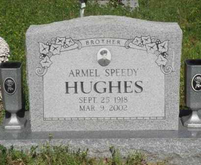 "HUGHES, ARMEL ""SPEEDY"" - Baxter County, Arkansas | ARMEL ""SPEEDY"" HUGHES - Arkansas Gravestone Photos"